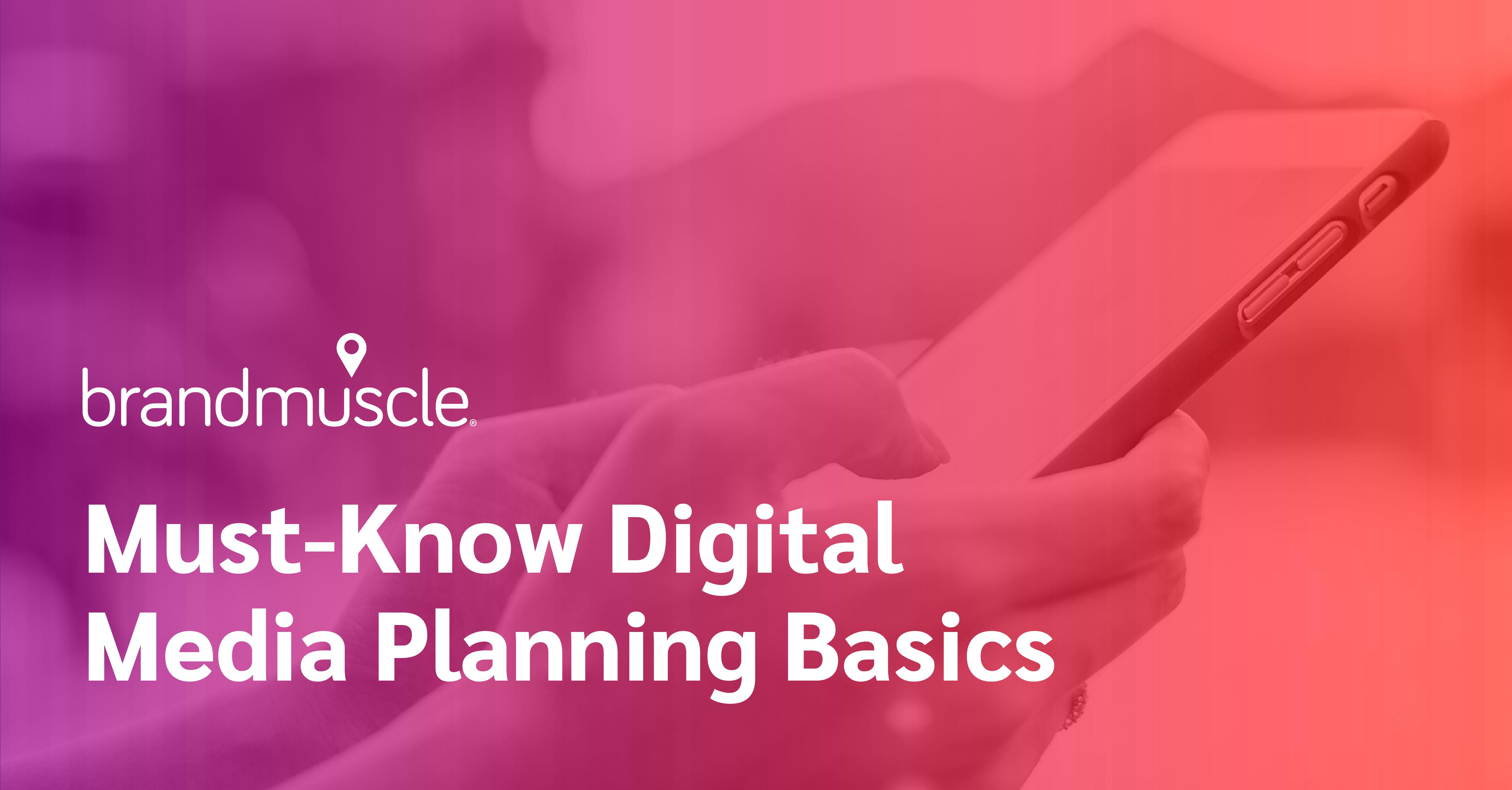 Digital Media Planning Basics