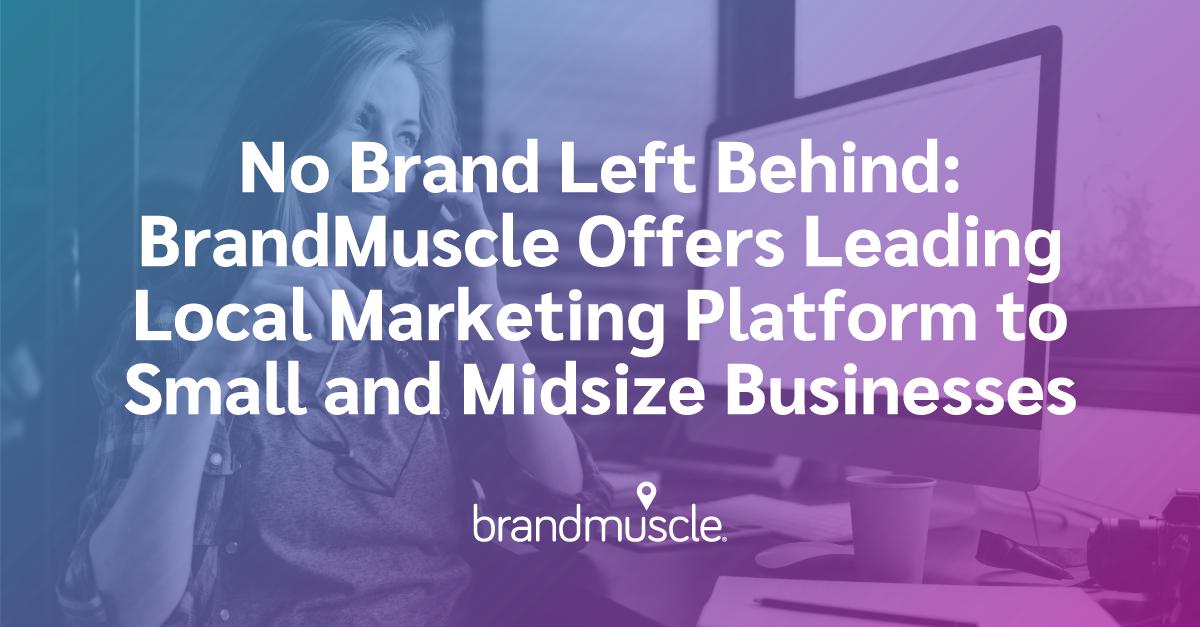 brandmuscle midsize business