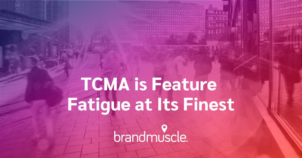 TCMA Feature Fatigue