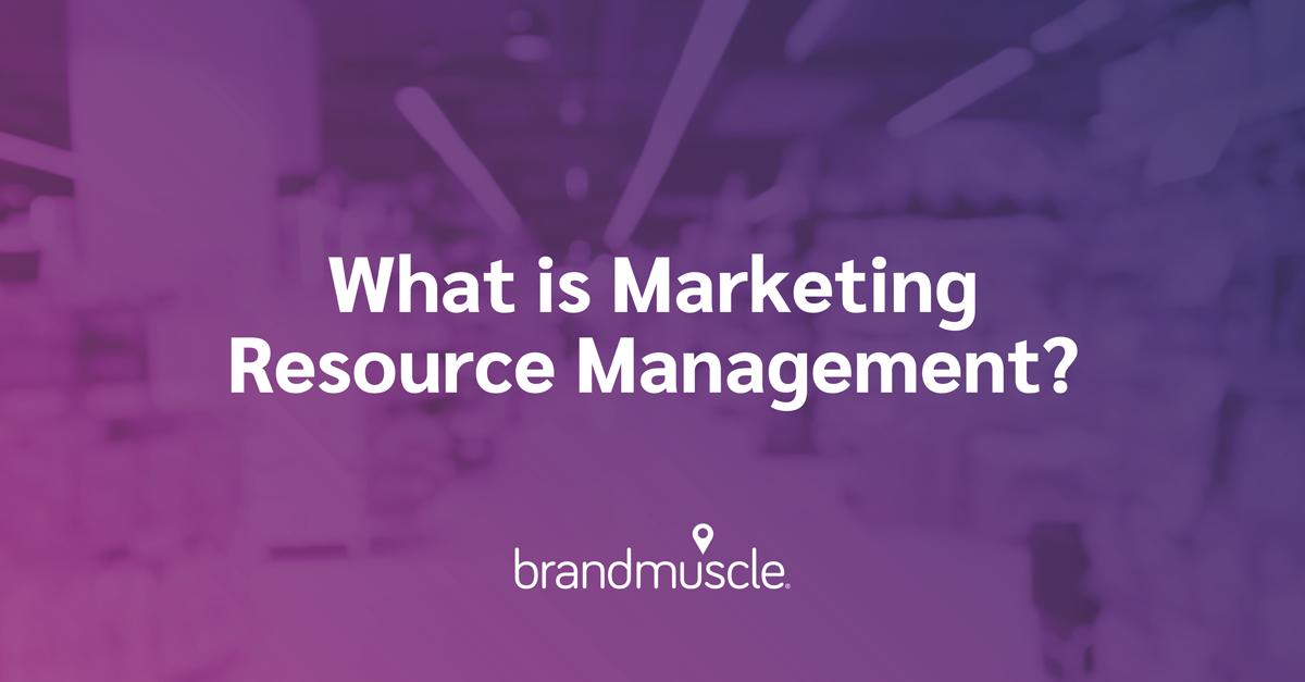 Wha tI sMarketing Resource Management