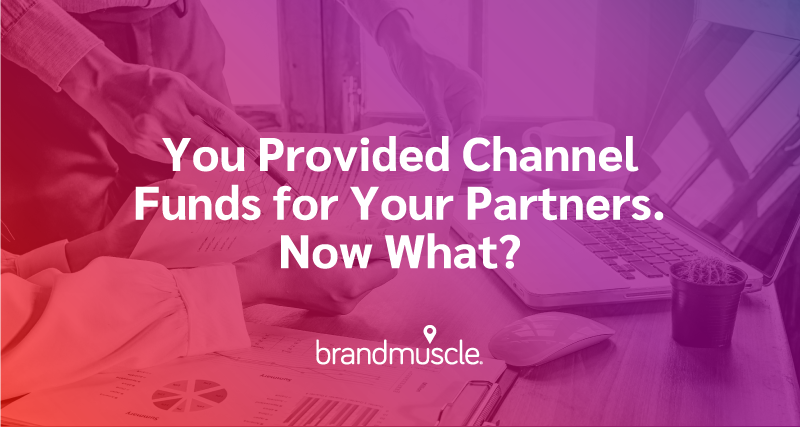 How to Engage Channel Partners in Your Channel Fund Program